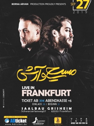 Masih-Arash-Live-in-Frankfurt-27.09.2019, Tizo Ticketing, Online Ticket, Persian Event Germany, Persian Event Frankfurt, Persian Event Berlin, Persian Event Hamburg, Persian Event Düsseldorf, Persian Event Köln, Persian Party Germany, Persian Party Frankfurt, Persian Party Berlin, Persian Party Hamburg, Persian Party Düsseldorf, Persian Party Köln, Persian Concert Germany, Persian Concert Frankfurt, Persian Concert Berlin, Persian Concert Hamburg, Persian Concert Düsseldorf, Persian Concert Köln, Persisches Konzert Germany, Persisches Konzert Frankfurt, Persisches Konzert Berlin, Persisches Konzert Hamburg, Persisches Konzert Düsseldorf, Persisches Konzert Köln