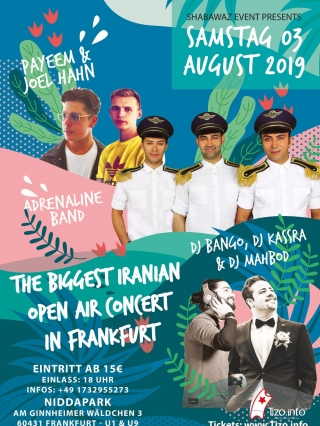 The-Biggest-Iranian-OpenAir-Concert-in-Frankfurt-03.08.2019, Tizo Ticketing, Online Ticket, Persian Event Germany, Persian Event Frankfurt, Persian Event Berlin, Persian Event Hamburg, Persian Event Düsseldorf, Persian Event Köln, Persian Party Germany, Persian Party Frankfurt, Persian Party Berlin, Persian Party Hamburg, Persian Party Düsseldorf, Persian Party Köln, Persian Concert Germany, Persian Concert Frankfurt, Persian Concert Berlin, Persian Concert Hamburg, Persian Concert Düsseldorf, Persian Concert Köln, Persisches Konzert Germany, Persisches Konzert Frankfurt, Persisches Konzert Berlin, Persisches Konzert Hamburg, Persisches Konzert Düsseldorf, Persisches Konzert Köln