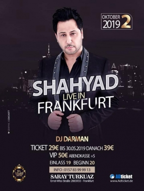 shahyad-live-in-Frankfurt-02.10.2019, Tizo Ticketing, Online Ticket, Persian Event Germany, Persian Event Frankfurt, Persian Event Berlin, Persian Event Hamburg, Persian Event Düsseldorf, Persian Event Köln, Persian Party Germany, Persian Party Frankfurt, Persian Party Berlin, Persian Party Hamburg, Persian Party Düsseldorf, Persian Party Köln, Persian Concert Germany, Persian Concert Frankfurt, Persian Concert Berlin, Persian Concert Hamburg, Persian Concert Düsseldorf, Persian Concert Köln, Persisches Konzert Germany, Persisches Konzert Frankfurt, Persisches Konzert Berlin, Persisches Konzert Hamburg, Persisches Konzert Düsseldorf, Persisches Konzert Köln