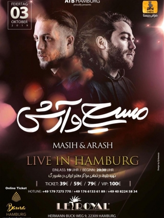Masih-Arash-Live-in-Hamburg-03.10.2019, Tizo Ticketing, Online Ticket, Persian Event Germany, Persian Event Frankfurt, Persian Event Berlin, Persian Event Hamburg, Persian Event Düsseldorf, Persian Event Köln, Persian Party Germany, Persian Party Frankfurt, Persian Party Berlin, Persian Party Hamburg, Persian Party Düsseldorf, Persian Party Köln, Persian Concert Germany, Persian Concert Frankfurt, Persian Concert Berlin, Persian Concert Hamburg, Persian Concert Düsseldorf, Persian Concert Köln, Persisches Konzert Germany, Persisches Konzert Frankfurt, Persisches Konzert Berlin, Persisches Konzert Hamburg, Persisches Konzert Düsseldorf, Persisches Konzert Köln