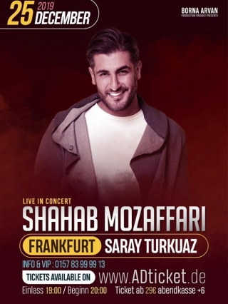 Shahab-Mozaffari-live-in-Frankfurt-25.12.2019, Tizo Ticketing, Online Ticket, Persian Event Germany, Persian Event Frankfurt, Persian Event Berlin, Persian Event Hamburg, Persian Event Düsseldorf, Persian Event Köln, Persian Party Germany, Persian Party Frankfurt, Persian Party Berlin, Persian Party Hamburg, Persian Party Düsseldorf, Persian Party Köln, Persian Concert Germany, Persian Concert Frankfurt, Persian Concert Berlin, Persian Concert Hamburg, Persian Concert Düsseldorf, Persian Concert Köln, Persisches Konzert Germany, Persisches Konzert Frankfurt, Persisches Konzert Berlin, Persisches Konzert Hamburg, Persisches Konzert Düsseldorf, Persisches Konzert Köln