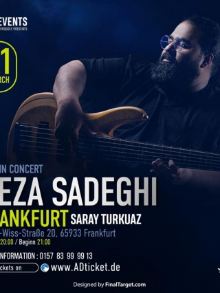 Reza-Sadeghi-Frankfurt-21.03.2020, Tizo Ticketing, Online Ticket, Persian Event Germany, Persian Event Frankfurt, Persian Event Berlin, Persian Event Hamburg, Persian Event Düsseldorf, Persian Event Köln, Persian Party Germany, Persian Party Frankfurt, Persian Party Berlin, Persian Party Hamburg, Persian Party Düsseldorf, Persian Party Köln, Persian Concert Germany, Persian Concert Frankfurt, Persian Concert Berlin, Persian Concert Hamburg, Persian Concert Düsseldorf, Persian Concert Köln, Persisches Konzert Germany, Persisches Konzert Frankfurt, Persisches Konzert Berlin, Persisches Konzert Hamburg, Persisches Konzert Düsseldorf, Persisches Konzert Köln