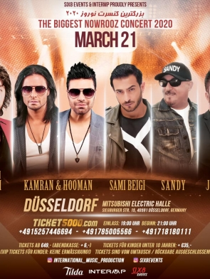 Shahram_Solati-Kamran-Hooman-Sami_Beigi-Sandy-Jamshid-Duesseldorf-21.03.2020, Tizo Ticketing, Online Ticket, Persian Event Germany, Persian Event Frankfurt, Persian Event Berlin, Persian Event Hamburg, Persian Event Düsseldorf, Persian Event Köln, Persian Party Germany, Persian Party Frankfurt, Persian Party Berlin, Persian Party Hamburg, Persian Party Düsseldorf, Persian Party Köln, Persian Concert Germany, Persian Concert Frankfurt, Persian Concert Berlin, Persian Concert Hamburg, Persian Concert Düsseldorf, Persian Concert Köln, Persisches Konzert Germany, Persisches Konzert Frankfurt, Persisches Konzert Berlin, Persisches Konzert Hamburg, Persisches Konzert Düsseldorf, Persisches Konzert Köln